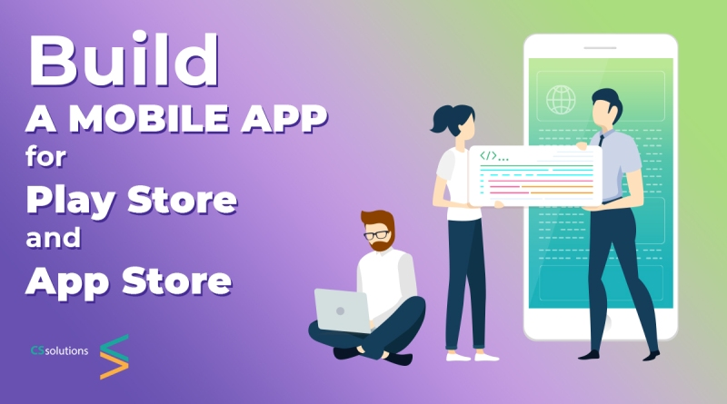 Build a Mobile App for Play and App Store